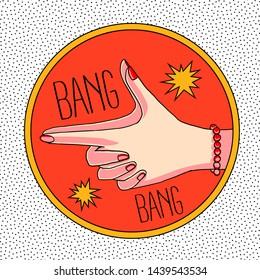 woman hands pistol gun shape vector illustration typography slogan for textile apparel clothing tee shirt wallpaper poster card icon logo graphic design print