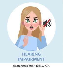 Woman with hear impairment as a symptom of disease. Deaf girl. Hear no sound. Isolated flat vector illustration