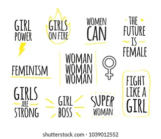 Woman power quotes collection. Girl power. Girls on fire. Women can. The future is female. Feminism. Girls are strong. Girl boss. Super woman. Fight like a girl. Inspirational phrases. Vector design.