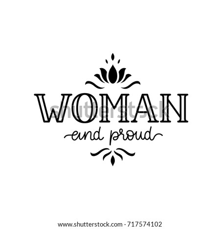 Woman Proud Inspirational Sign Empowering Quote Stock Vector