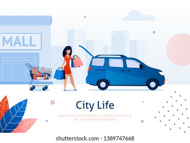 Woman Putting Bags into Car Banner Vector Illustration. Buying Things in Shopping Mall. Cartoon Girl with Packages and Purchases. Food Products, Goods in Cart. Going by Vehicle from Shop.