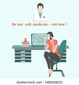 A woman is sick, consults on a smartphone, sits in an armchair, desk, computer, medication, doctor - Text - Do not self-medicate - call now - vector. Health care. The danger of self-medication.