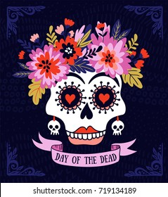 Woman skull with the wreath of flowers and text. Vector holiday illustration for Day of the dead or Halloween. Funny card design.