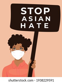 Woman wearing a mask and holding a banner with a message: Stop asian hate. Protest symbol. Flat illustration. Vector.