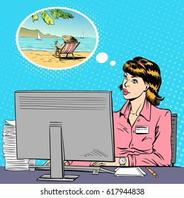 Woman working at a computer in the office and dreaming of a vacation. Pop art comics retro design vector illustration.