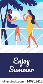 Women in Cocktail Dresses on Background Sea. Summer Enjoy. Training for Women. Vector Illustration. Terrace with View to Sea. Happy Holiday. Summer Enjoy. Drink Cocktail. Beautiful Women Communicate.