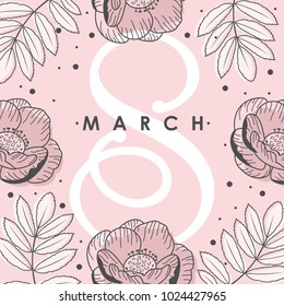 Women Day greeting card with hand drawn flowers background. Text lettering for 8 March Woman holiday. Vector template with lettering design and hand draw texture. Design for card, poster, flyer .
