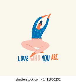 Women doing yoga, meditation and stretching illustration in vector. Girl inspiration text quote about self love.