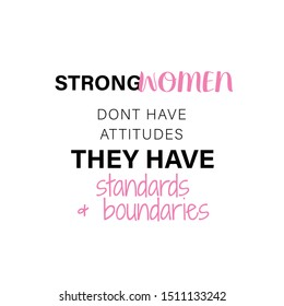 WOMEN EMPOWERMENT, MOTIVATIONAL QUOTE, MODERN TYPOGRAPHY DESIGN