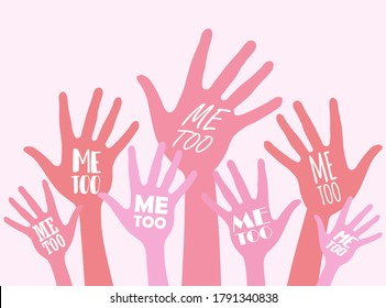 Women hands  with #Metoo hashtag word. Me too movement. Anti sexism protest against inappropriate behavior towards women. Vector illustration.