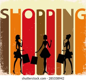 "Women silhouettes on a retro background with a word ""SHOPPING""."
