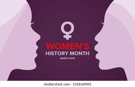 Women's History Month. The annual month that highlights the contributions of women to events in history. Celebrated during March in the United States, the United Kingdom, and Australia. Vector poster