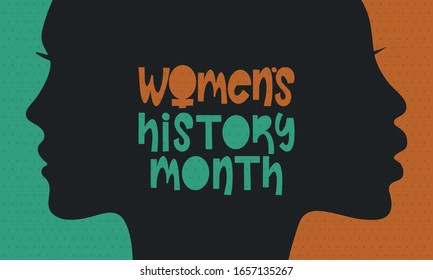 Women's History Month. Celebrated annual in March, to mark women's contribution to history. Female symbol. Women's rights. Girl power in world. Poster, postcard, banner. Vector illustration