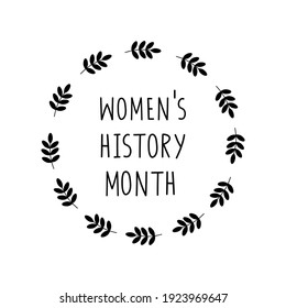 Women's History Month celebration sign. Isolated on white lettering.