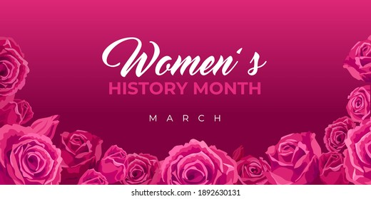 Women's History Month. Vector web banner, poster, flyer, greeting card for social media with the text Women s History Month, march. Beautiful roses on pink, maroon background
