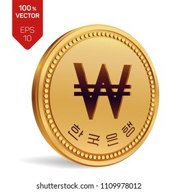 Won. South Korean Won coin. Realistic 3D isometric Physical coin with Won symbol and with the text in Korean Bank of Korea isolated on white background. South Korea currency coin. Vector illustration.