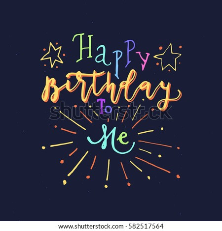Wonderful Handwritten Happy Birthday To Me Greeting CardHappy Card Design Elements