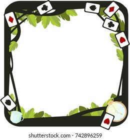 Wonderland. Large square frame with playing cards, clocks, leaves and cup. Vector.