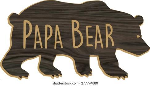 Wood grain Papa Bear Silhouette