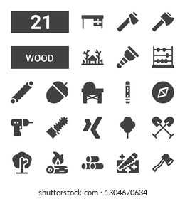wood icon set. Collection of 21 filled wood icons included Axe, Saw, Wood, Firewood, Tree, Oar, Xing, Mechanical saw, Driller, Adventure, Flute, Acorn, Caterpillar, Abacus, Wooden leg