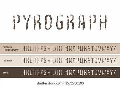 Wood Pyrography Typeface (Vector Font). Letter Press, Stamp, Wood Relief, Cut and Carving (Textured Typography).