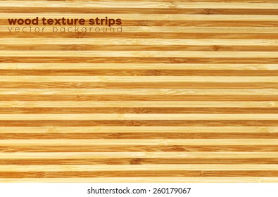 wood texture strips, vector background. bamboo cutting board
