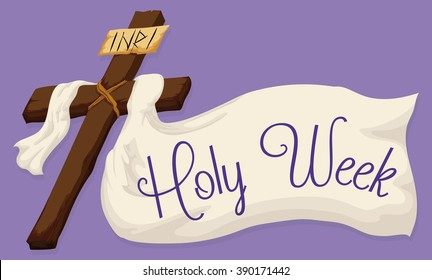 Wooden Holy Cross with a white fabric and a Holy Week message in purple background.