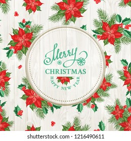 Wooden plate with text merry christmas over wood texture of red poinsettia flower pattern. Holiday background with christmas star. Handmade floral pattern with poinsettia. Vector illustration.