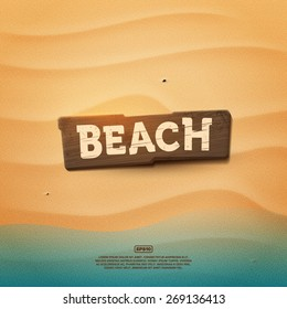 Wooden realistic beach sign on a sand texture