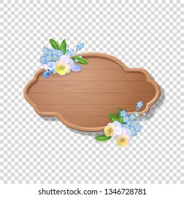 Wooden sign decorated with with flowers. Vector illustration