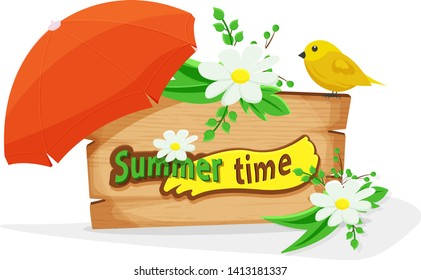 Wooden sign with flowers, bird and sun umbrella with lettering summer time