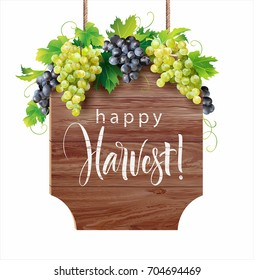 Wooden signboard with harvesting time greeting decorated with white ang blue grapes. Vector illustration.