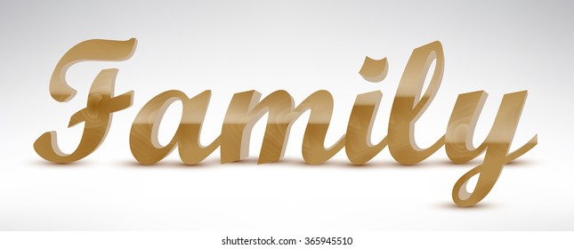 Wooden text realistic vector illustration. Word Family made with wooden letters.