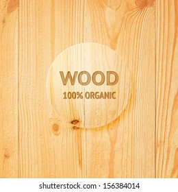Wooden texture with glass lens. Vector illustration.