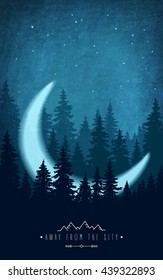 Woodland scenery with crescent. Silhouette of forest at night sky. Inspirational quote to rest outdoors and holidays out of town