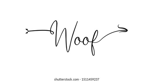 Woof writing with arrow hand draw word. Element of word in arrow style