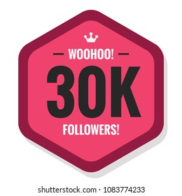 Woohoo 30K Followers Sticker for Social Media Page or Profile Post