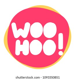 Woohoo! Vector icon, badge illustration on white background.