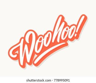 Woohoo! Vector lettering.