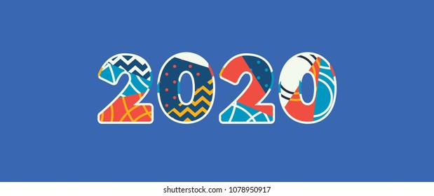 The word 2020 concept written in colorful abstract typography. Vector EPS 10 available.