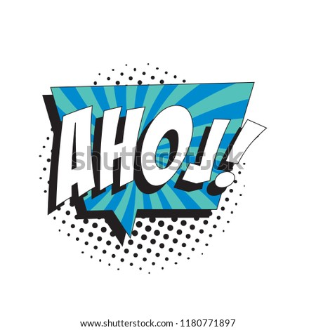 Word Ahoj Hello On Czech In Retro Comic Speech Bubble With Strong