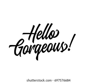 Word art typography design vector for hello gorgeous all script