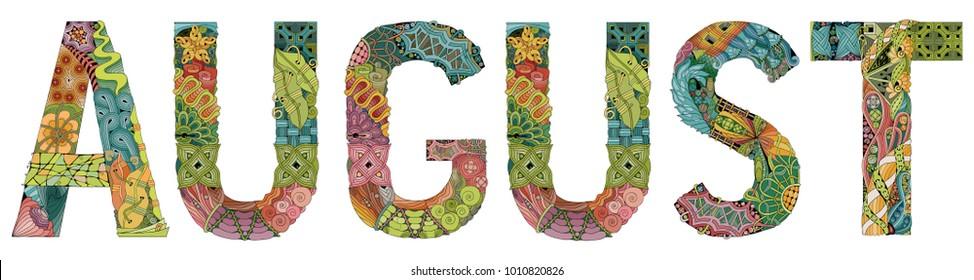 Word AUGUST. Vector decorative zentangle object