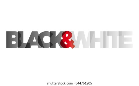 The word Black and White;. Vector banner with the text colored rainbow.