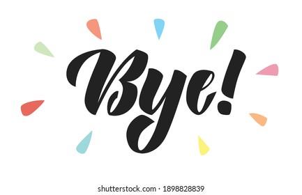 Word Bye in brush lettering style