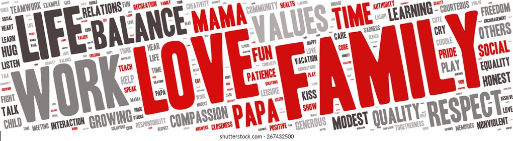 Word Cloud - Family Values. wordclouds about family, love, respect and life work balance, Red, Grey, White, Black. Isolated Banner