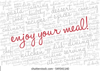 """Word cloud with words related to gastronomy, cooking, cuisine, healthy eating, food, catering with words """"Enjoy your meal!"""" emphasized in red"""