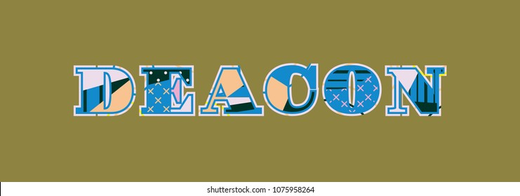 The word DEACON concept written in colorful abstract typography. Vector EPS 10 available.
