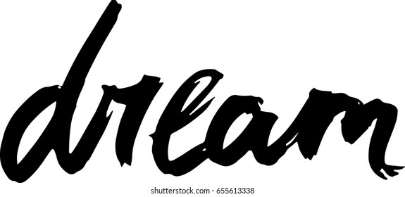 Word Dream Ink Lettering For Posters Photos