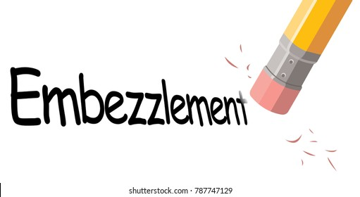 word embezzlement erased with pencil top eraser